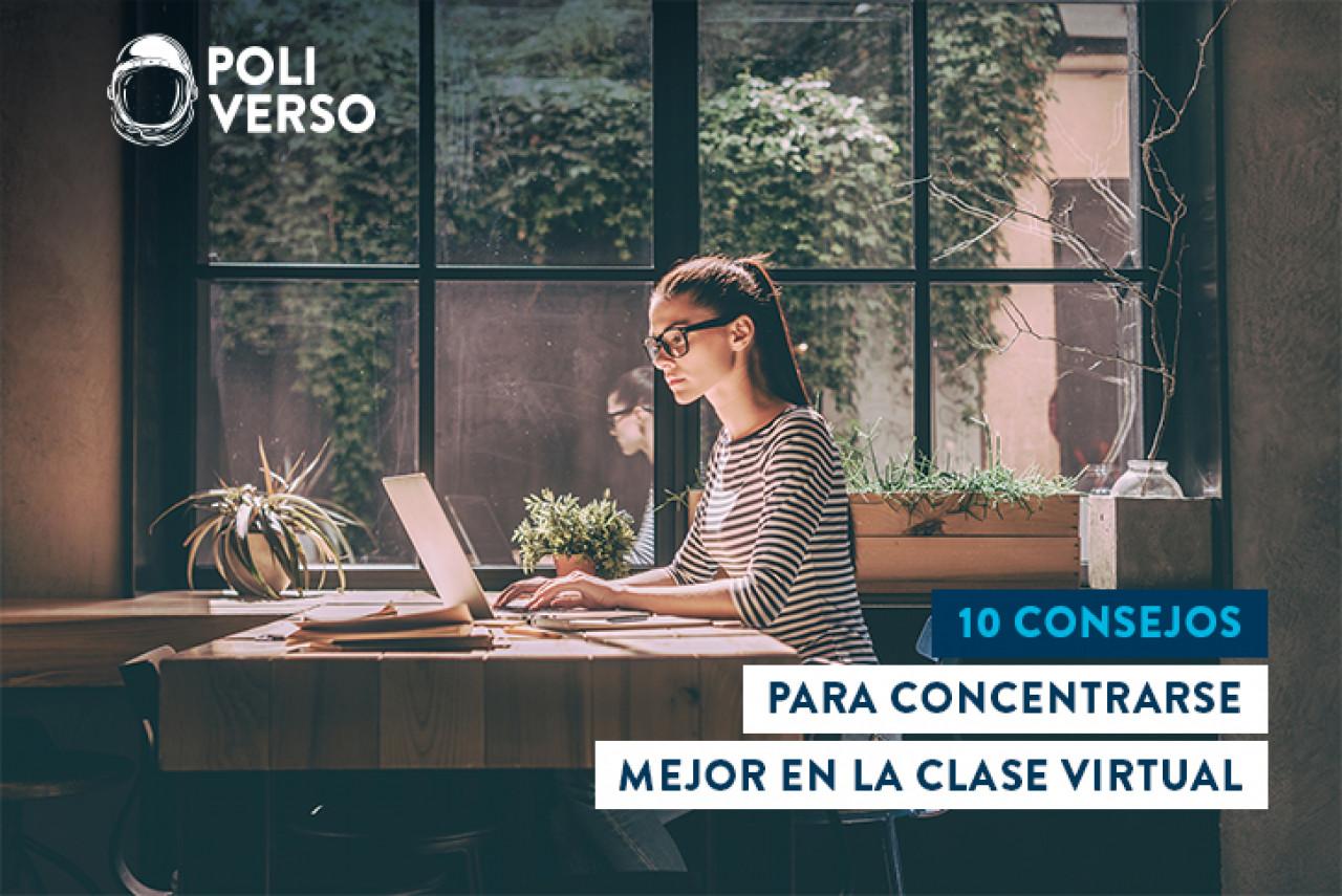 10 consejos para concentrarse en la clase virtual